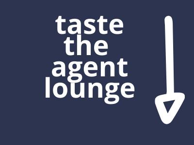 taste the agent lounge